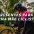 Lista de presentes para dar para uma mãe ciclista