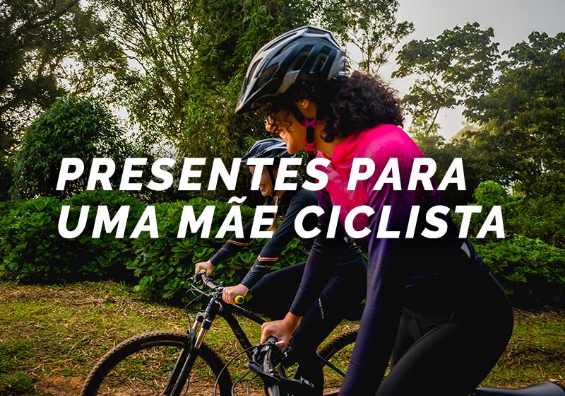 """Imagem com duas mulheres andando de bicicleta e texto escrito """"presentes para mães ciclistas"""""""